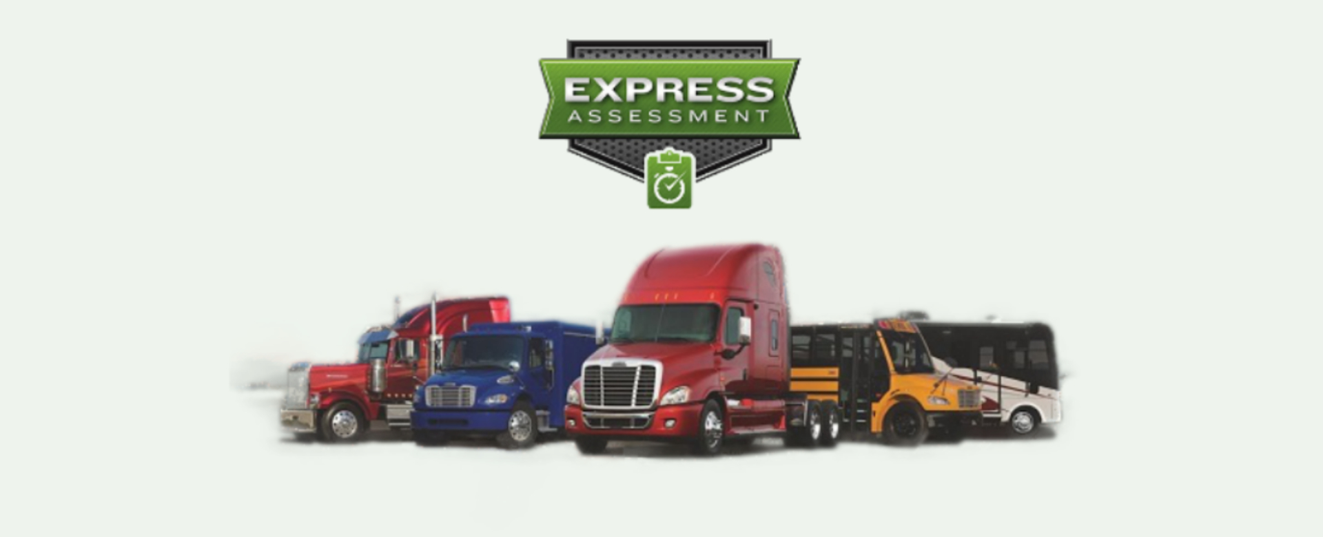 Daimler Trucks line up. Wetsern Star, Freightliner, Thomas Built Bus and more. Plus Express Assessment